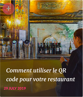 Comment utiliser le QR code pour votre restaurant